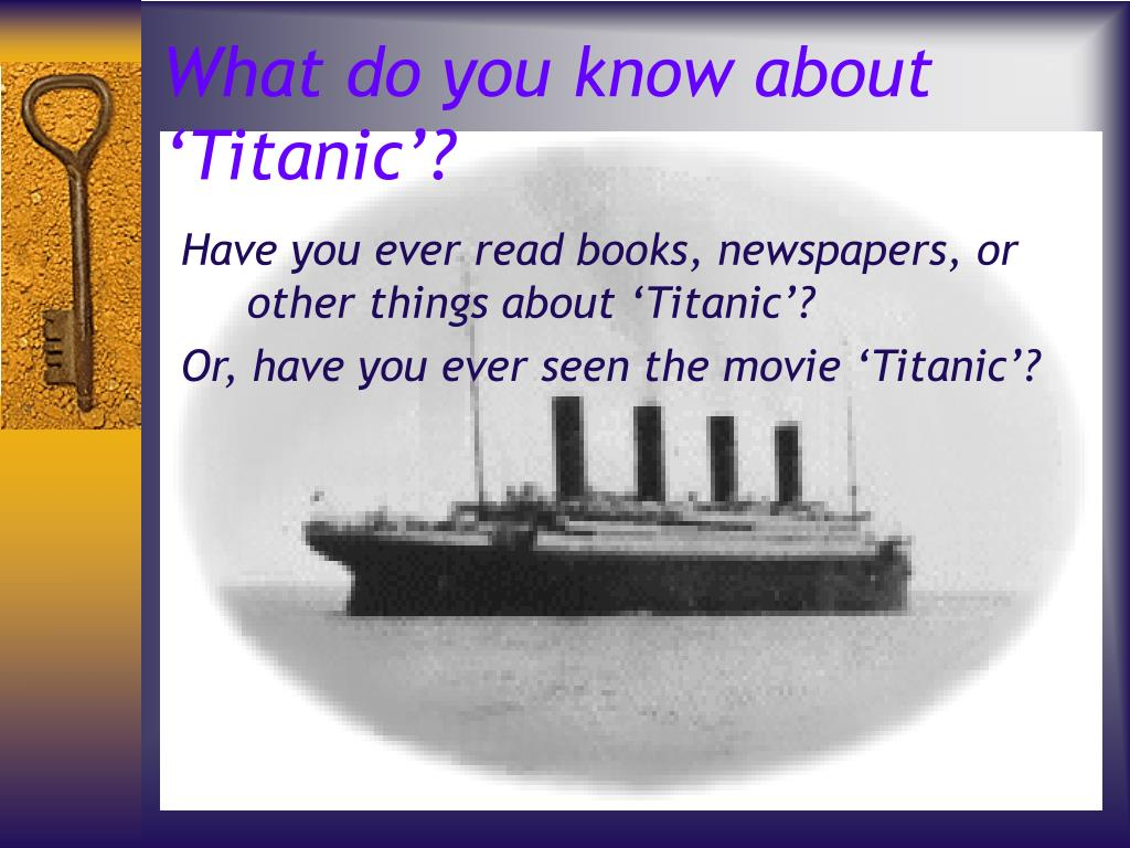 what do you know about titanic l.