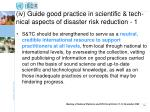 iv guide good practice in scientific tech nical aspects of disaster risk reduction 1
