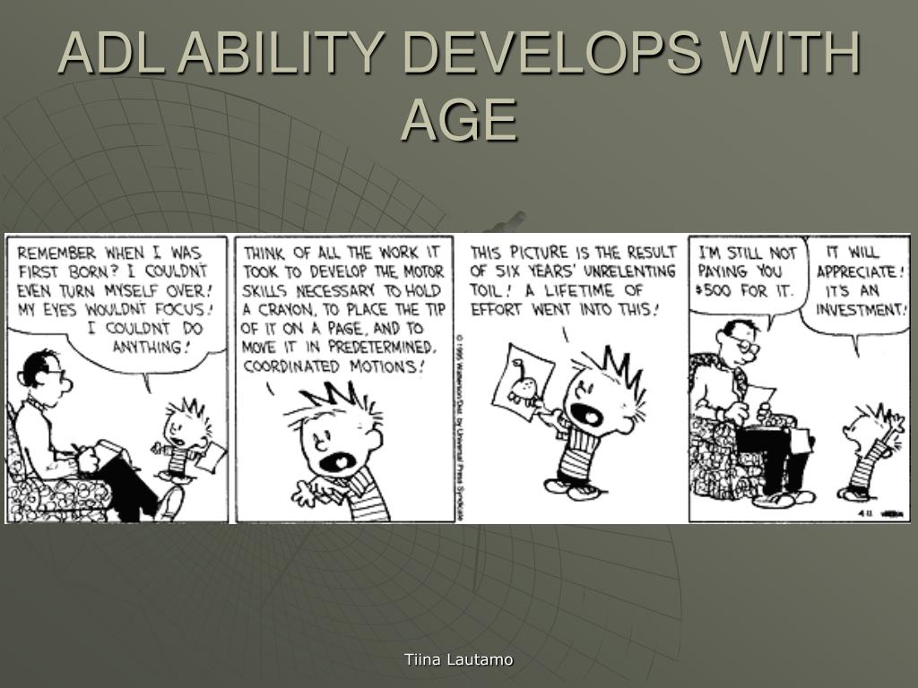 ADL ABILITY DEVELOPS WITH AGE
