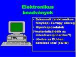elektronikus beadv nyok