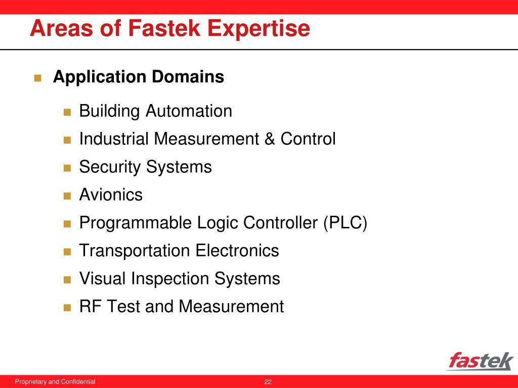 Areas of Fastek Expertise