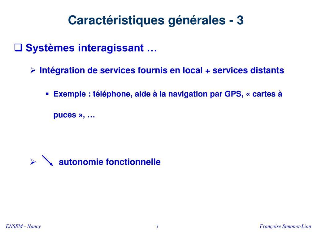 Caractéristiques générales - 3