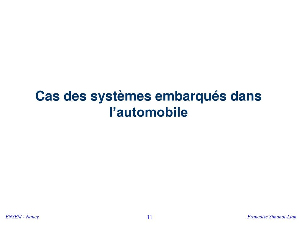 Cas des systèmes embarqués dans l'automobile
