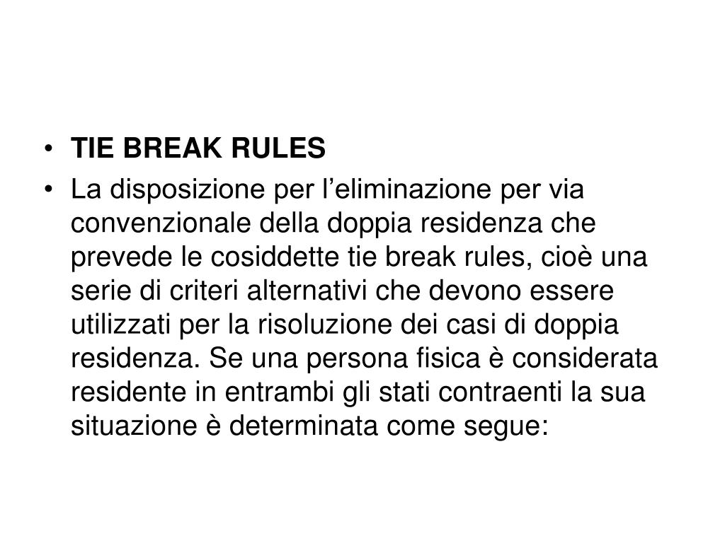 TIE BREAK RULES