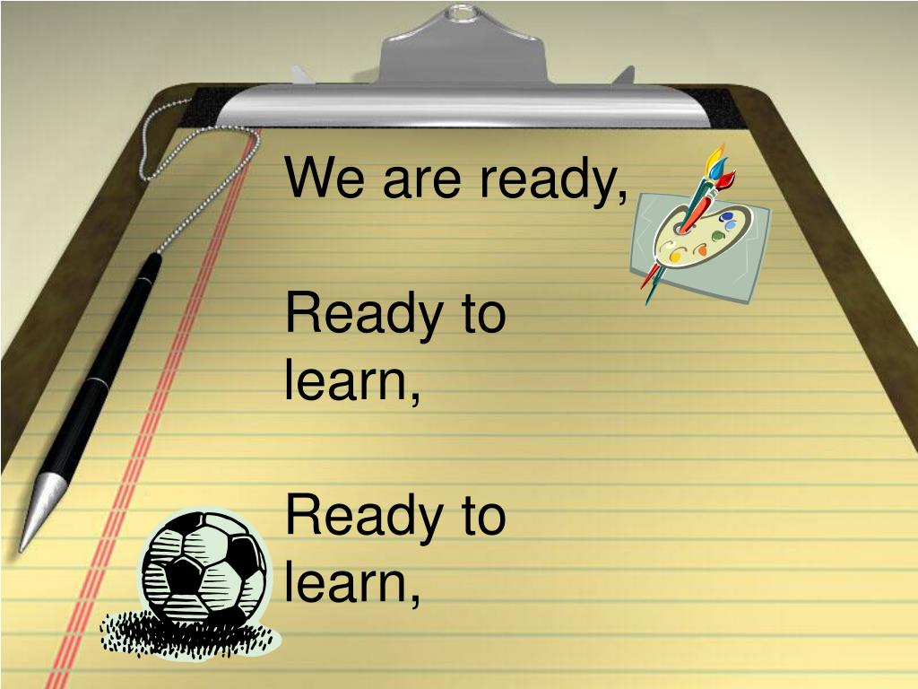 We are ready,
