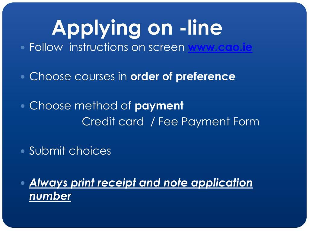 Applying on -line