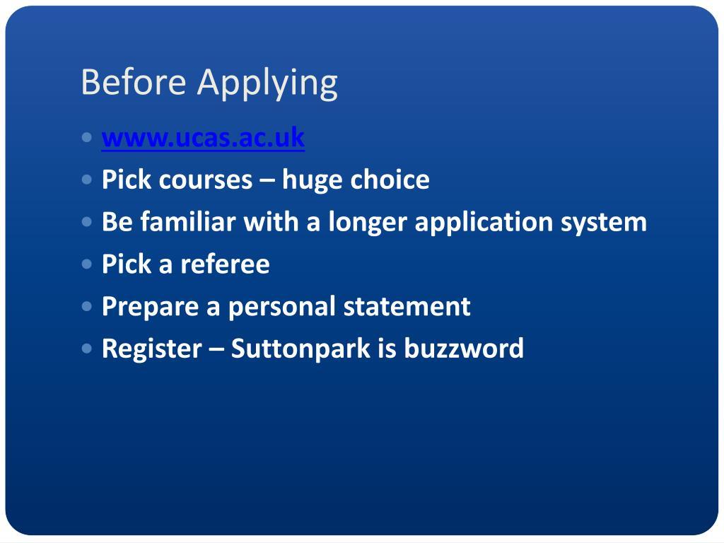 Before Applying