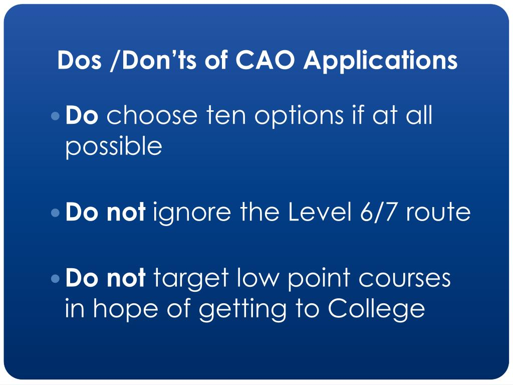 Dos /Don'ts of CAO Applications