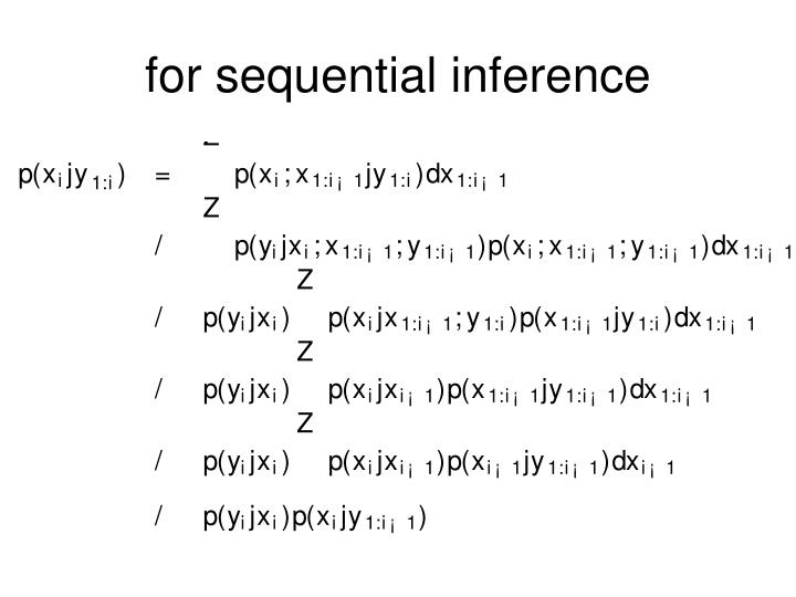 for sequential inference