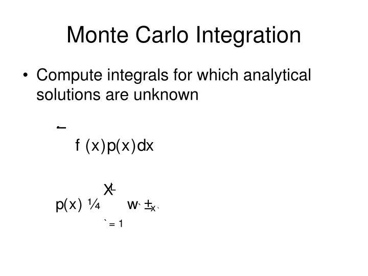 Monte Carlo Integration