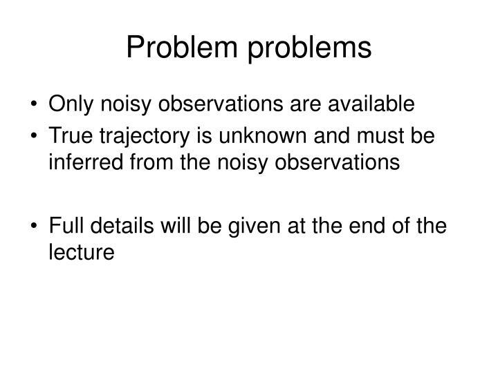 Problem problems
