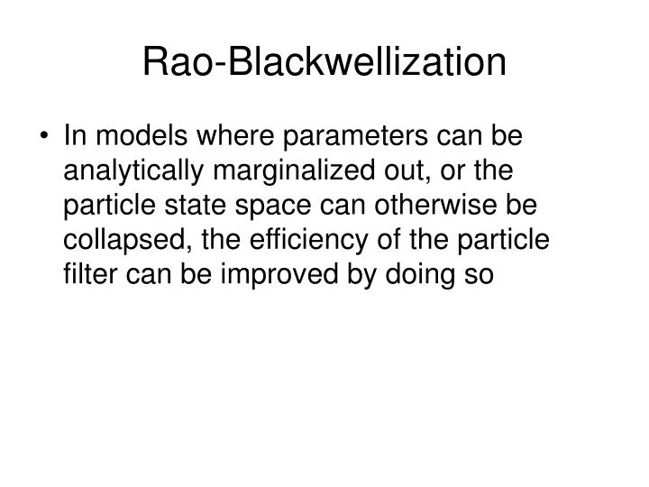 Rao-Blackwellization