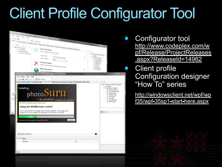 Client Profile Configurator Tool