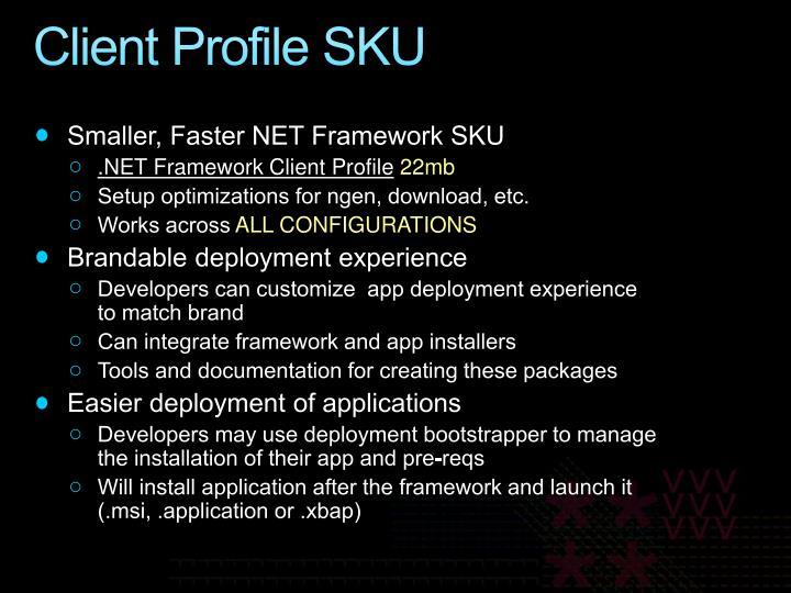 Client Profile SKU