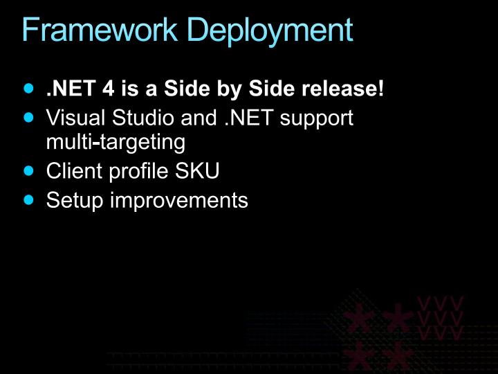 Framework Deployment
