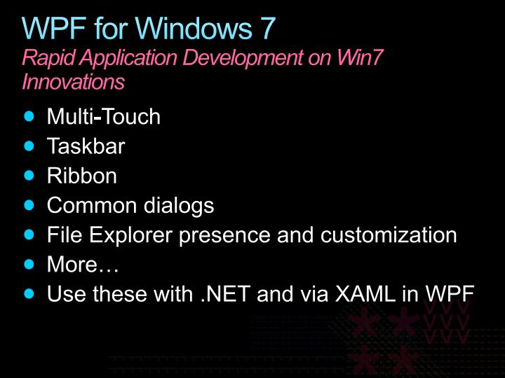 WPF for Windows 7