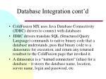 database integration cont d