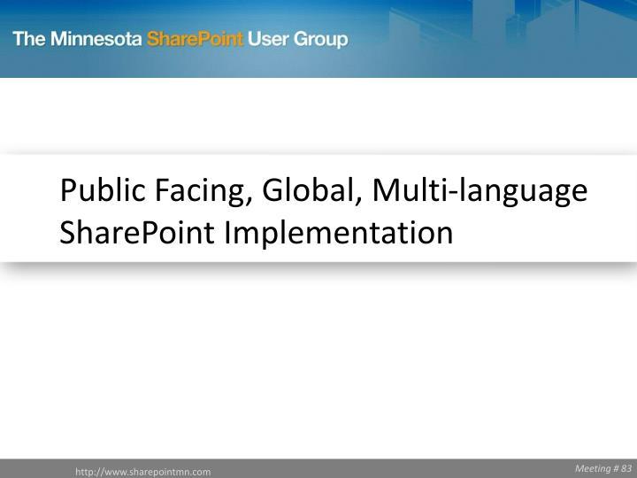 Public Facing, Global, Multi-language SharePoint Implementation