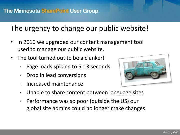 The urgency to change our public website!