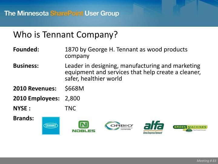 Who is Tennant Company?