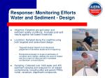 response monitoring efforts water and sediment design