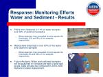 response monitoring efforts water and sediment results