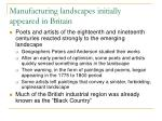 manufacturing landscapes initially appeared in britain