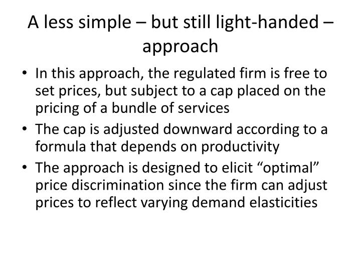 A less simple – but still light-handed – approach