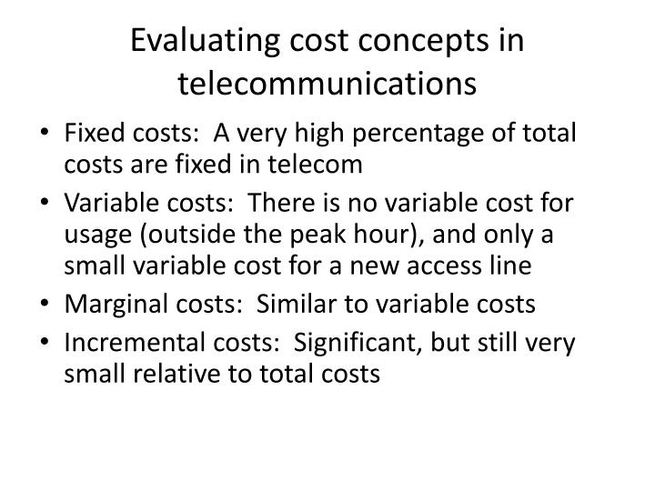 Evaluating cost concepts in telecommunications