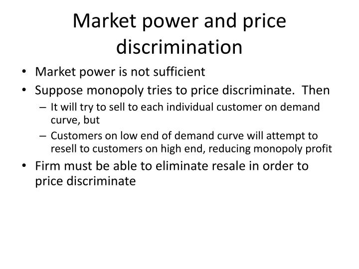 Market power and price discrimination