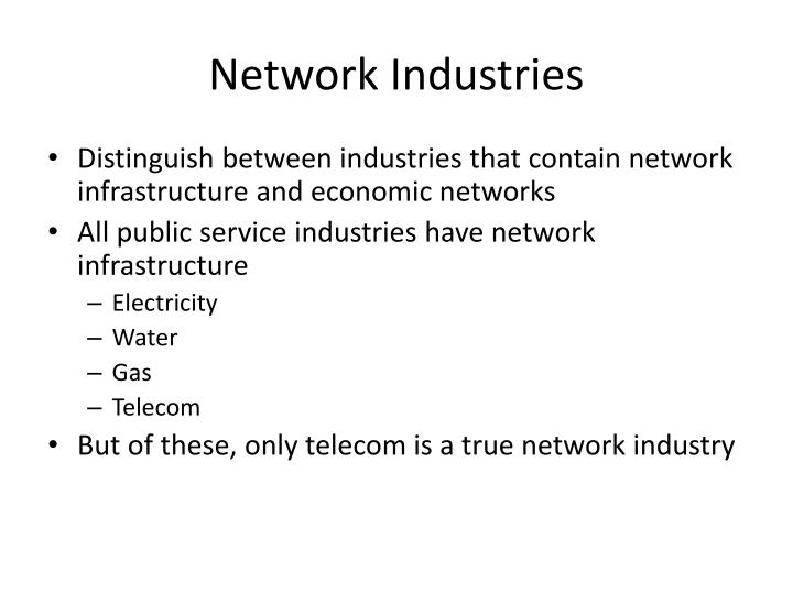 Network industries
