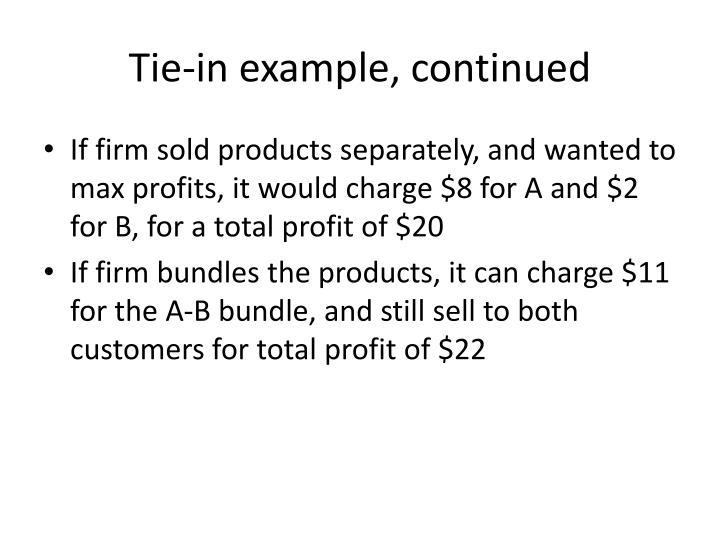 Tie-in example, continued