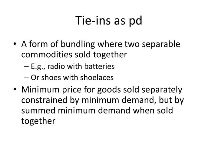 Tie-ins as pd