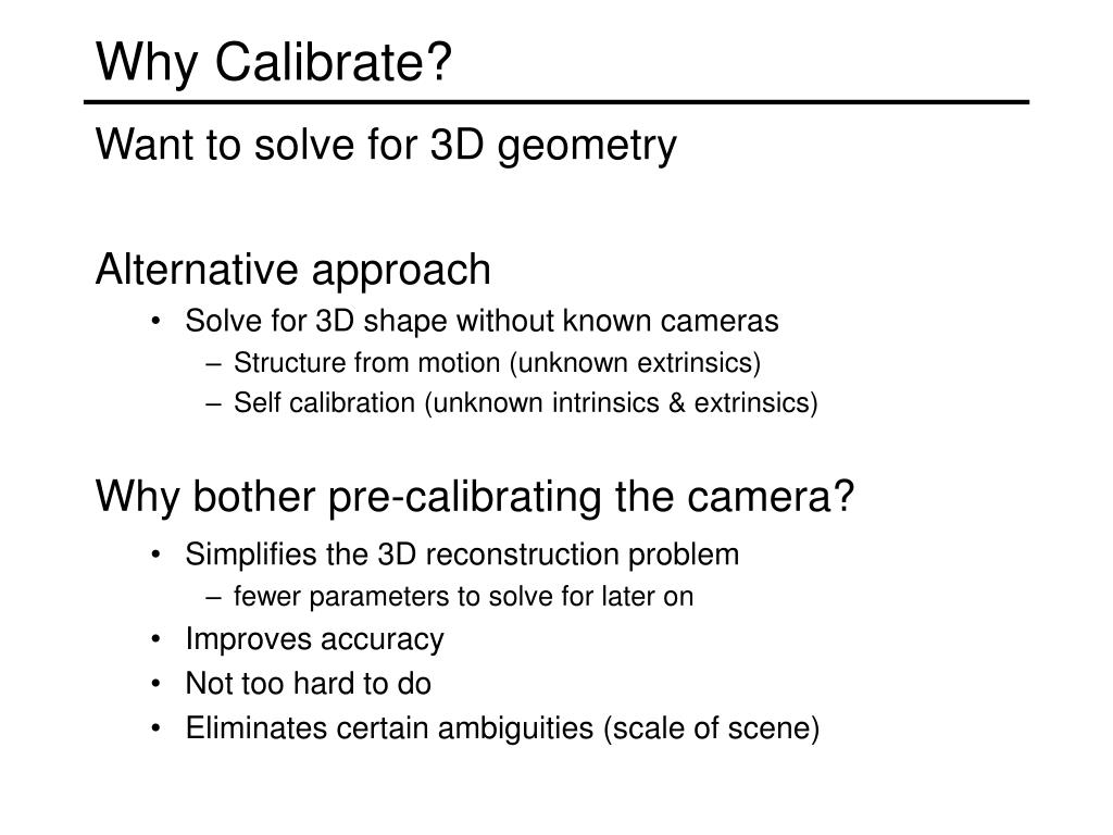 Why Calibrate?