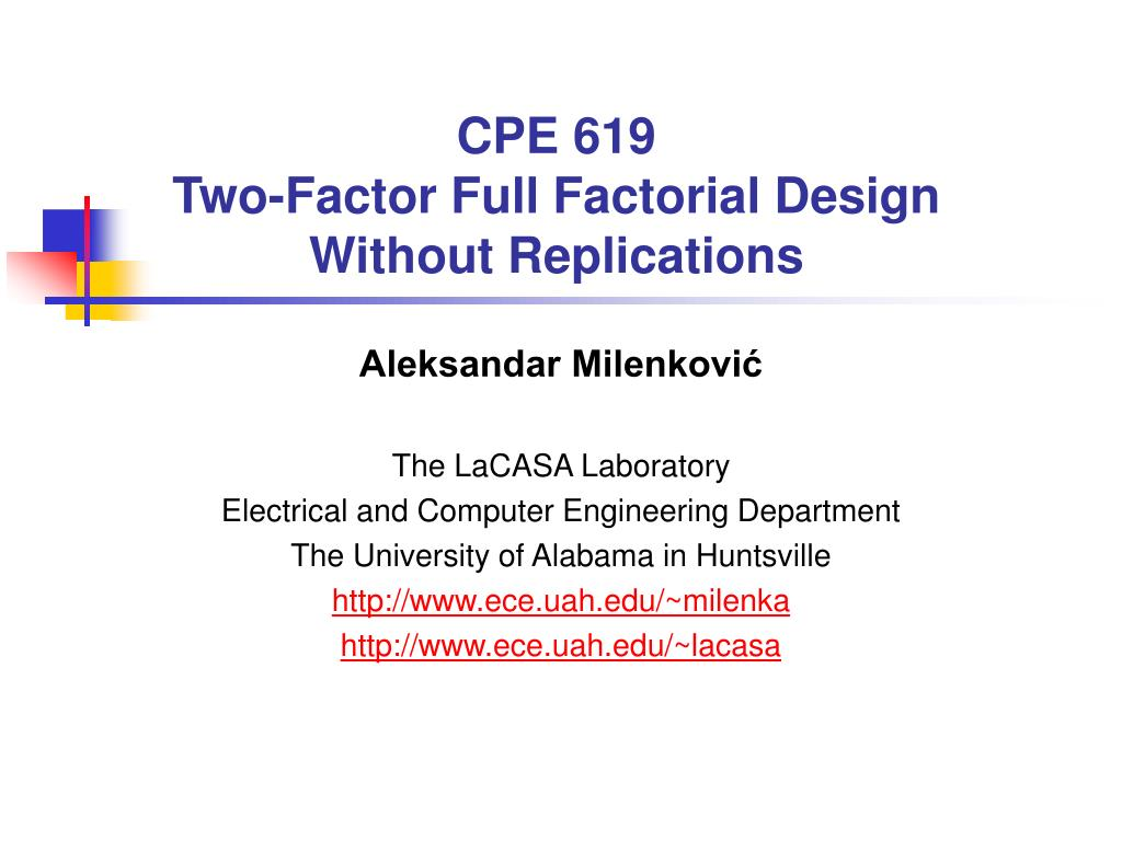 cpe 619 two factor full factorial design without replications l.