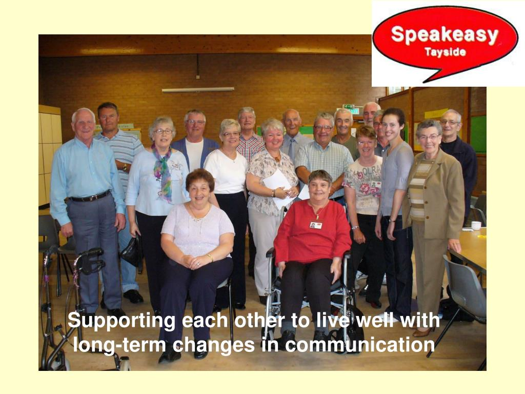 Supporting each other to live well with long-term changes in communication