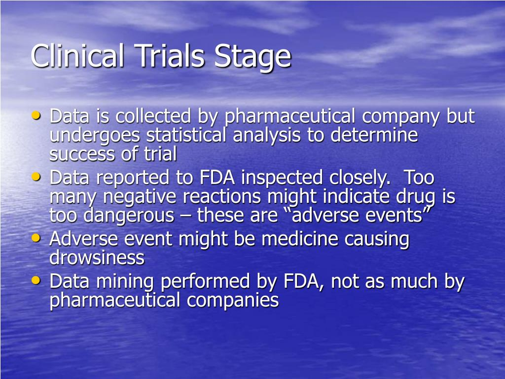 Clinical Trials Stage