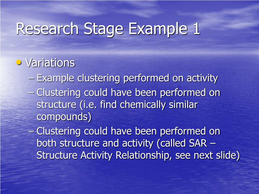 Research Stage Example 1