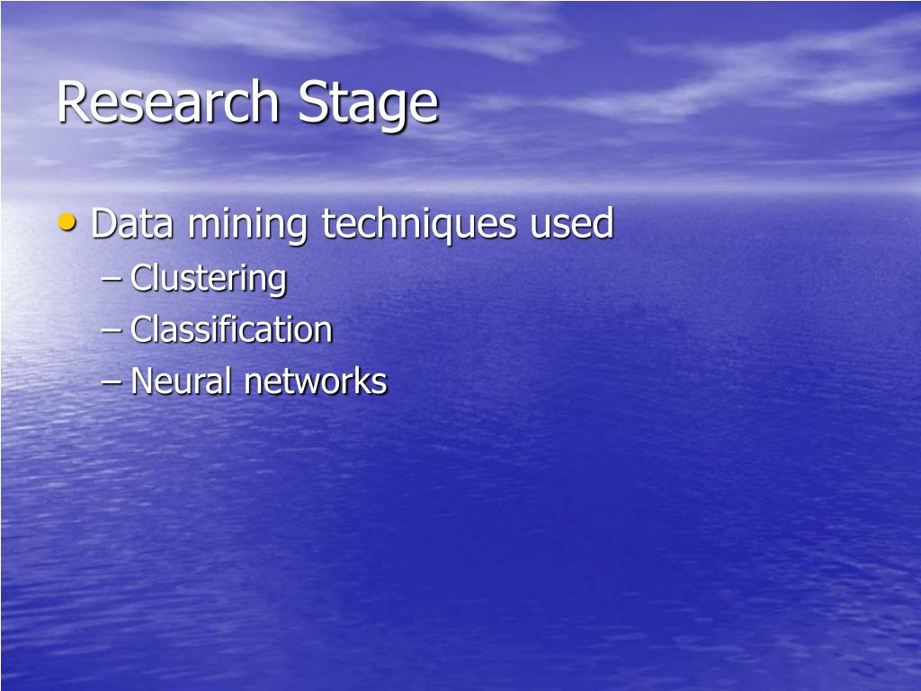 Research Stage