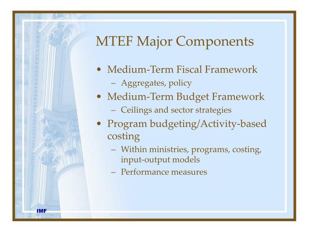 MTEF Major Components