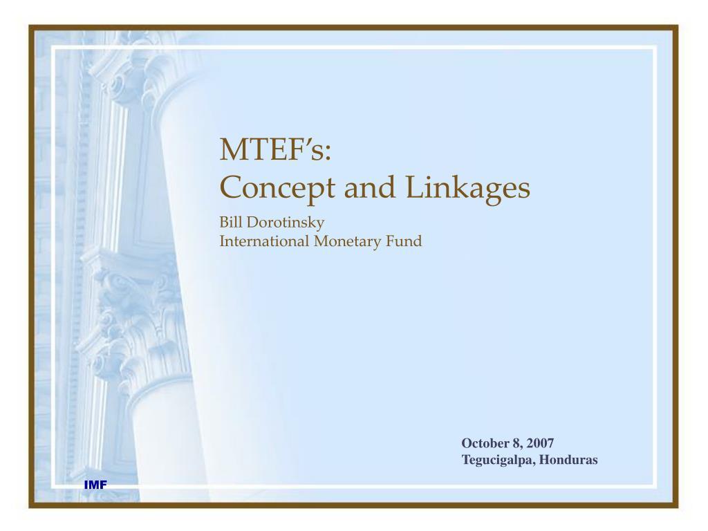 MTEF's:
