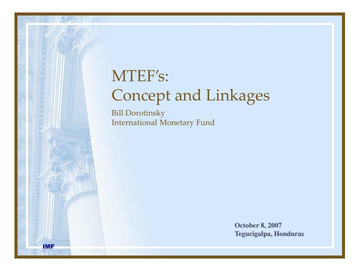 Mtef s concept and linkages