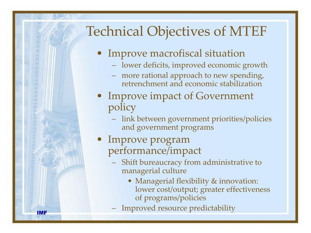 Technical Objectives of MTEF