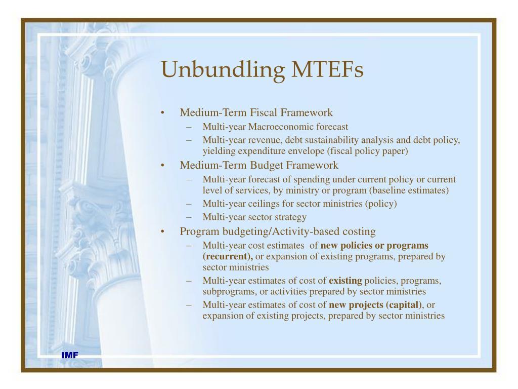 Unbundling MTEFs