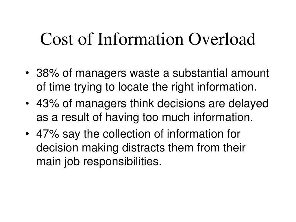 Cost of Information Overload