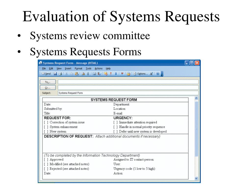 Evaluation of Systems Requests