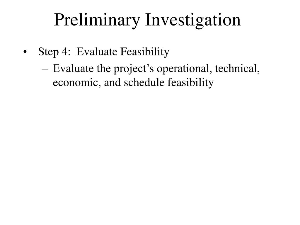 Preliminary Investigation