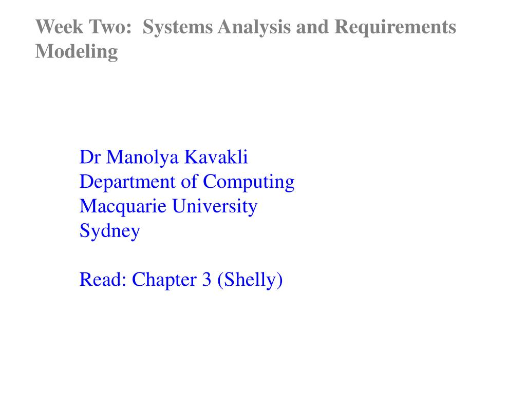 Week Two:  Systems Analysis and Requirements Modeling