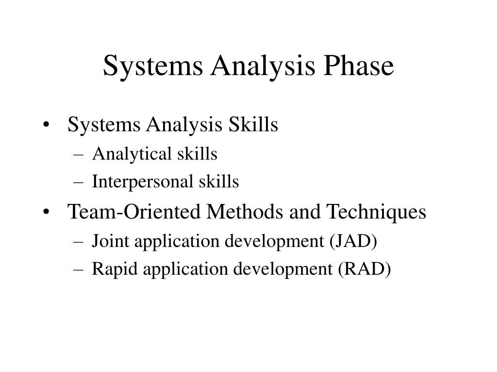 Systems Analysis Phase