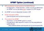 apimf option continued